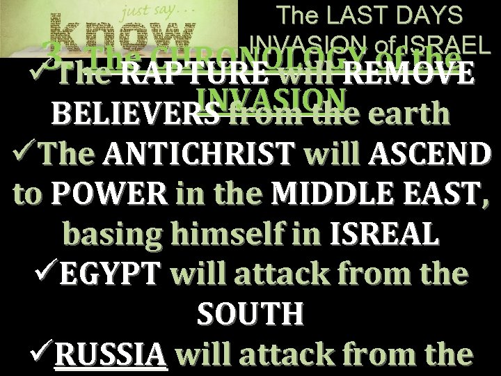 The LAST DAYS INVASION of ISRAEL 3. The CHRONOLOGY of the üThe RAPTURE will