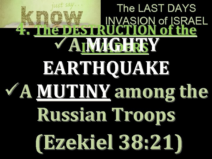The LAST DAYS INVASION of ISRAEL 4. The DESTRUCTION of the üAINVADERS MIGHTY EARTHQUAKE