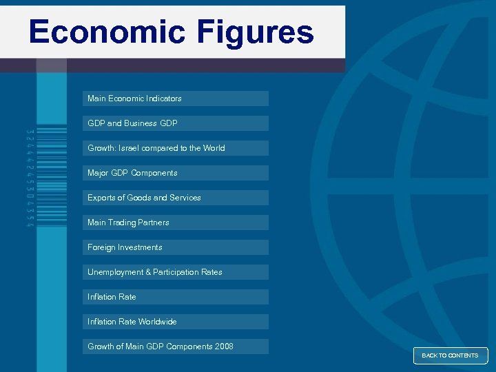Economic Figures Main Economic Indicators GDP and Business GDP Growth: Israel compared to the