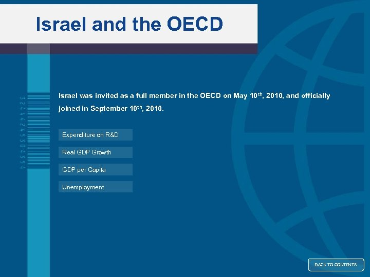 Israel and the OECD Israel was invited as a full member in the OECD