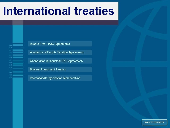 International treaties Israel's Free Trade Agreements Avoidance of Double Taxation Agreements Cooperation in Industrial