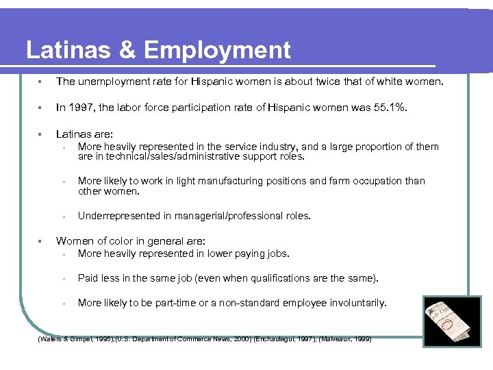 Latinas & Employment § The unemployment rate for Hispanic women is about twice that