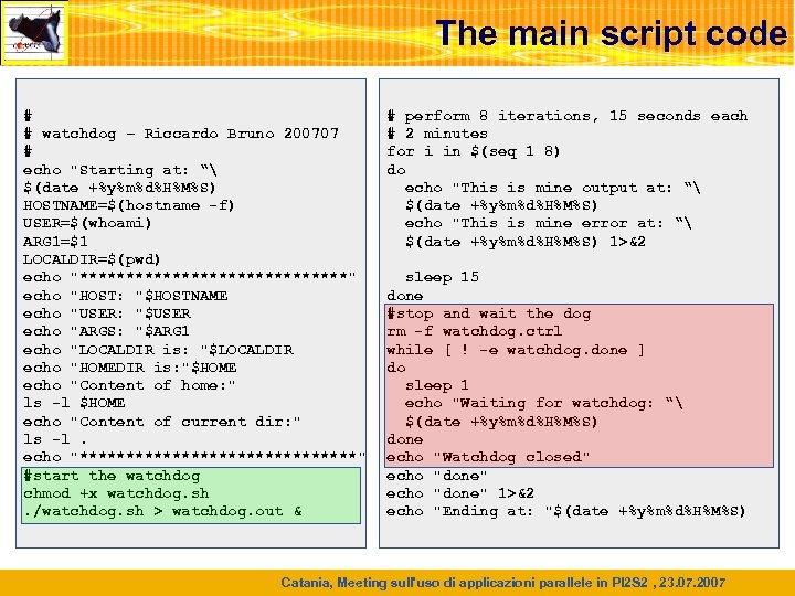 The main script code # # watchdog – Riccardo Bruno 200707 # echo