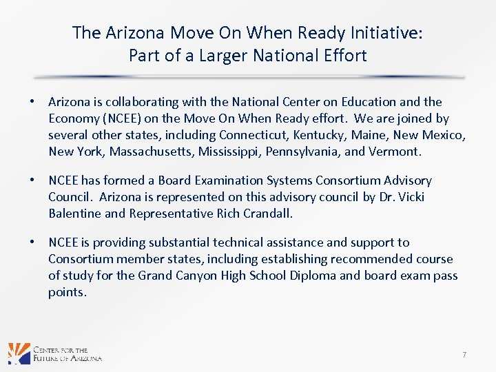 The Arizona Move On When Ready Initiative: Part of a Larger National Effort •