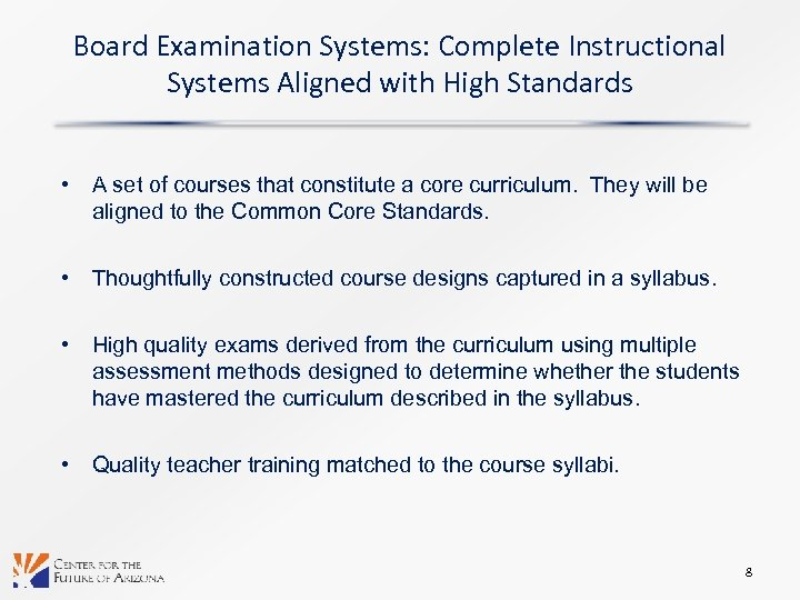 Board Examination Systems: Complete Instructional Systems Aligned with High Standards • A set of