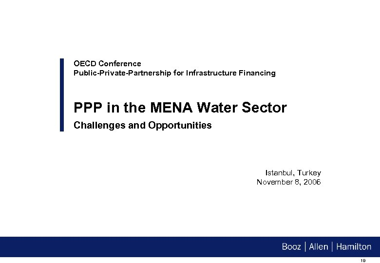 OECD Conference Public-Private-Partnership for Infrastructure Financing PPP in the MENA Water Sector Challenges and