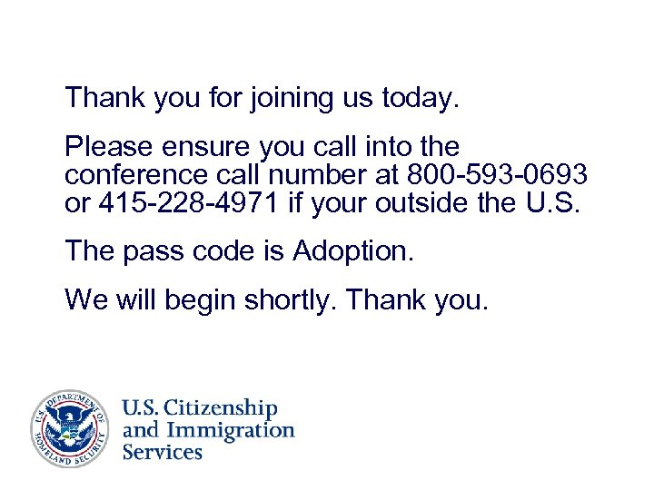 Thank you for joining us today. Please ensure you call into the conference call