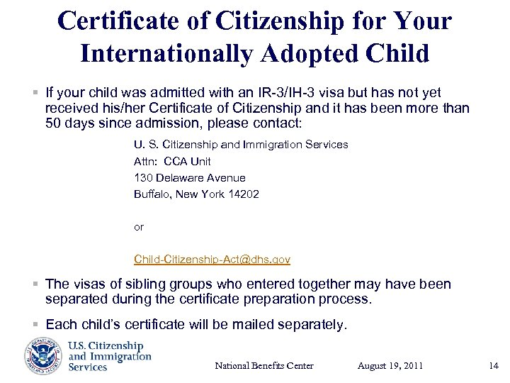 Certificate of Citizenship for Your Internationally Adopted Child § If your child was admitted