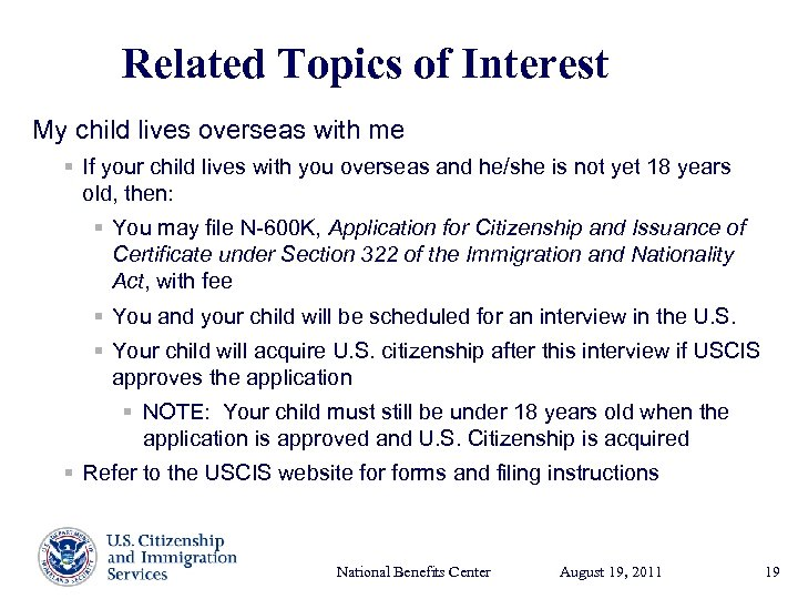 Related Topics of Interest My child lives overseas with me § If your child