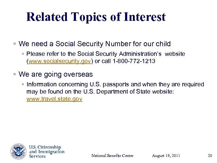 Related Topics of Interest § We need a Social Security Number for our child
