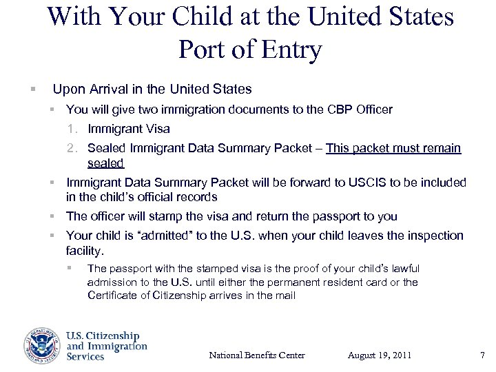 With Your Child at the United States Port of Entry § Upon Arrival in