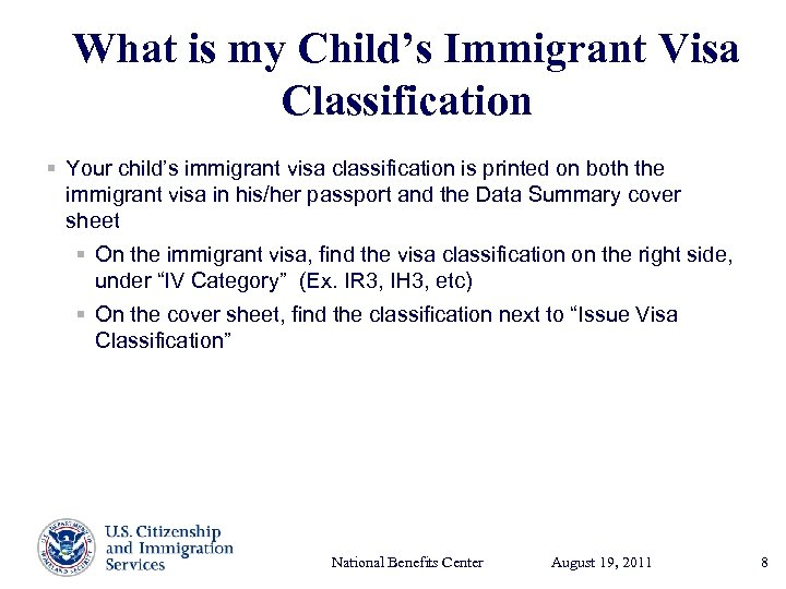 What is my Child's Immigrant Visa Classification § Your child's immigrant visa classification is