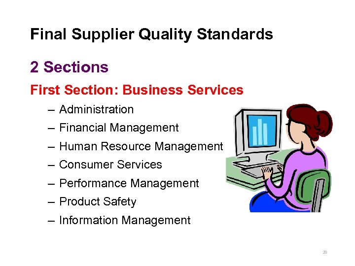 Final Supplier Quality Standards 2 Sections First Section: Business Services – Administration – Financial