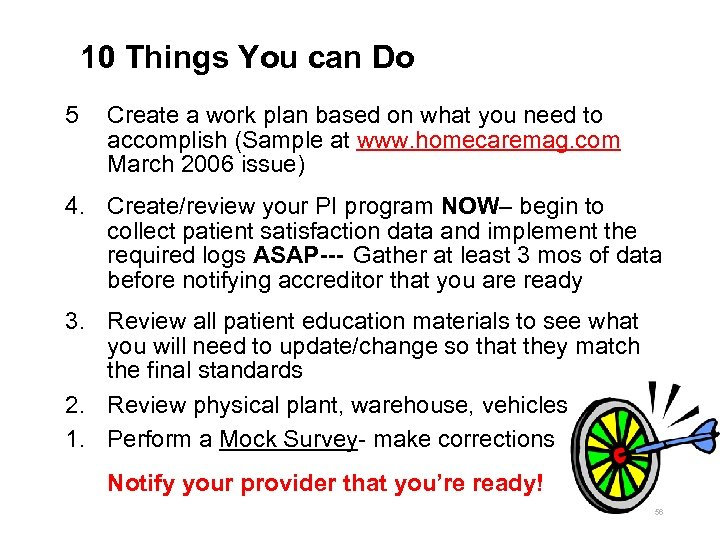 10 Things You can Do 5 Create a work plan based on what you