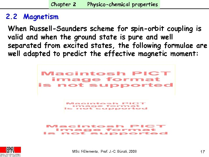 Chapter 2 Physico-chemical properties 2. 2 Magnetism When Russell-Saunders scheme for spin-orbit coupling is