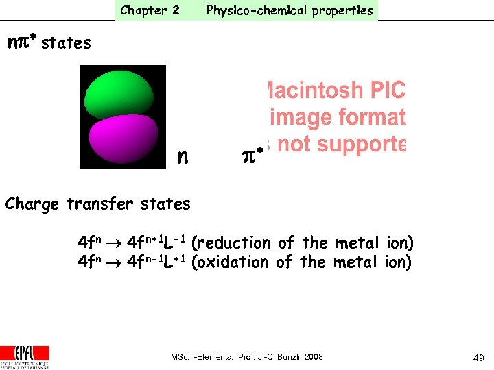 Chapter 2 Physico-chemical properties np* states n p* Charge transfer states 4 fn ®