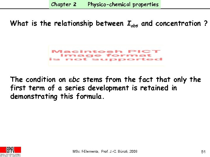 Chapter 2 Physico-chemical properties What is the relationship between Iobs and concentration ? The