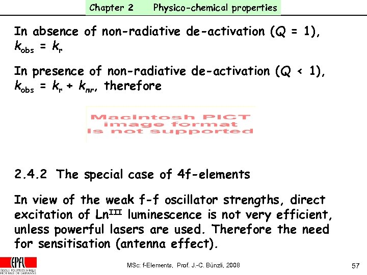 Chapter 2 Physico-chemical properties In absence of non-radiative de-activation (Q = 1), kobs =
