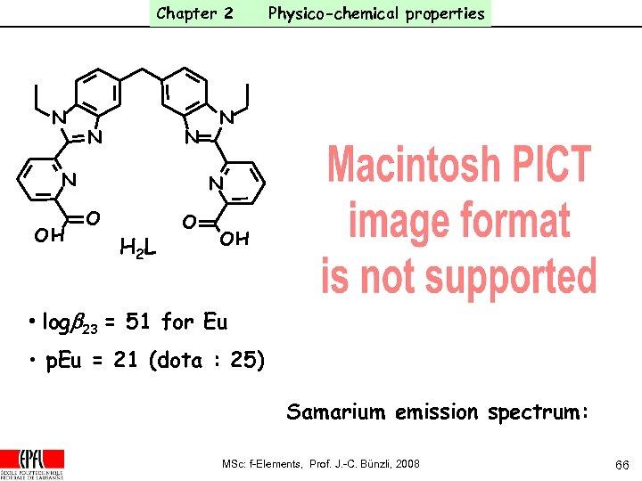 Chapter 2 N N OH Physico-chemical properties N N O H 2 L O