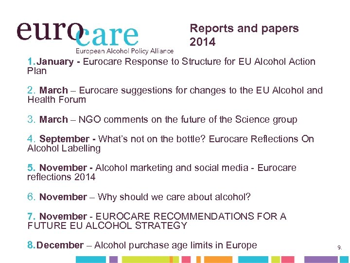 Reports and papers 2014 1. January - Eurocare Response to Structure for EU Alcohol