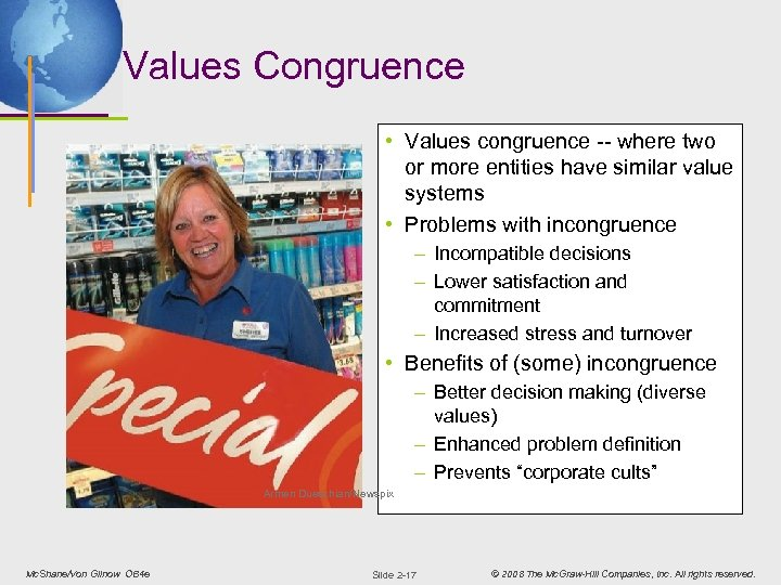 Values Congruence • Values congruence -- where two or more entities have similar value