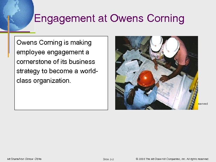 Engagement at Owens Corning is making employee engagement a cornerstone of its business strategy