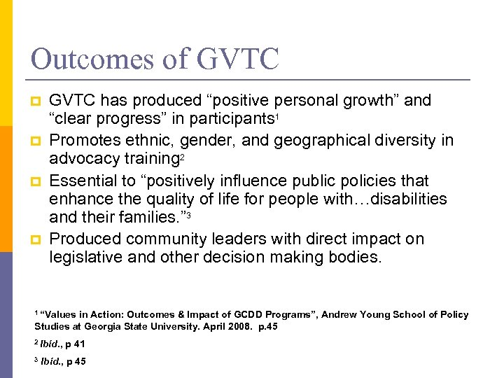 """Outcomes of GVTC p p GVTC has produced """"positive personal growth"""" and """"clear progress"""""""