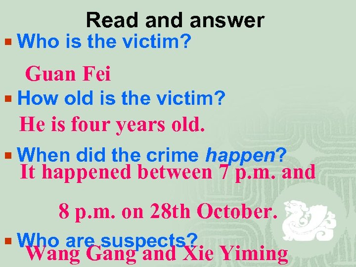 Read answer ¡ Who is the victim? Guan Fei ¡ How old is the