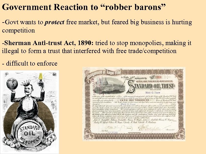 """Government Reaction to """"robber barons"""" -Govt wants to protect free market, but feared big"""