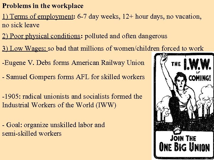 Problems in the workplace 1) Terms of employment: 6 -7 day weeks, 12+ hour