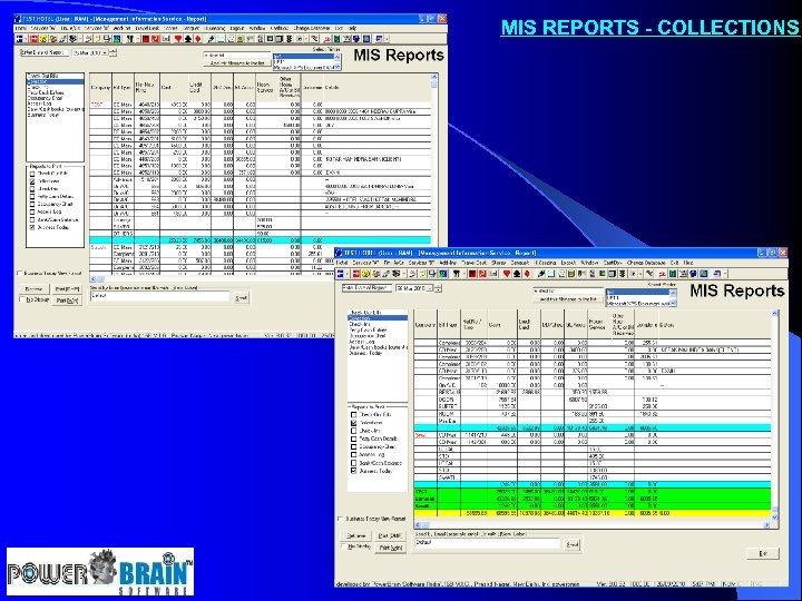 MIS REPORTS - COLLECTIONS