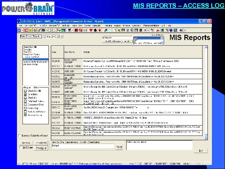 MIS REPORTS – ACCESS LOG