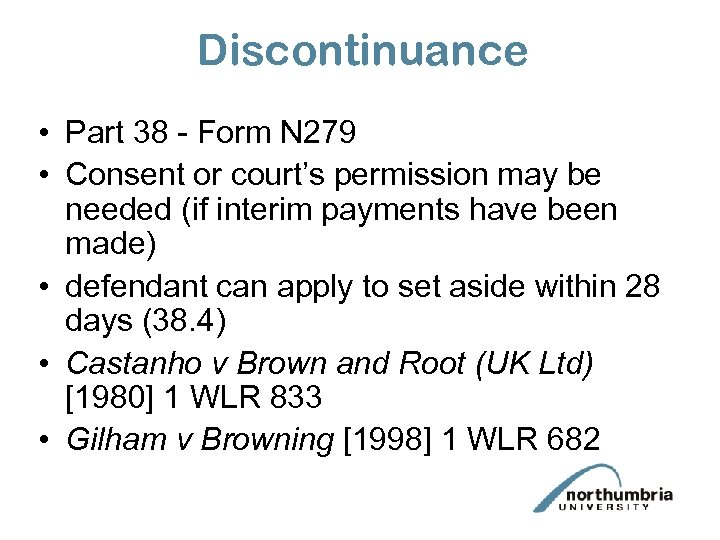 Discontinuance • Part 38 - Form N 279 • Consent or court's permission may