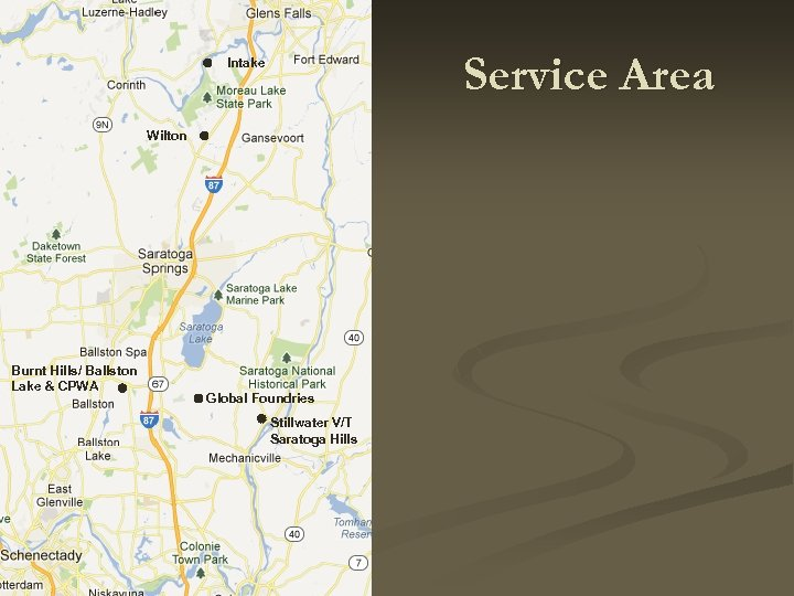 Service Area Intake Wilton Burnt Hills/ Ballston Lake & CPWA Global Foundries Stillwater V/T