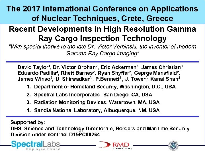 The 2017 International Conference on Applications of Nuclear Techniques, Crete, Greece Recent Developments in