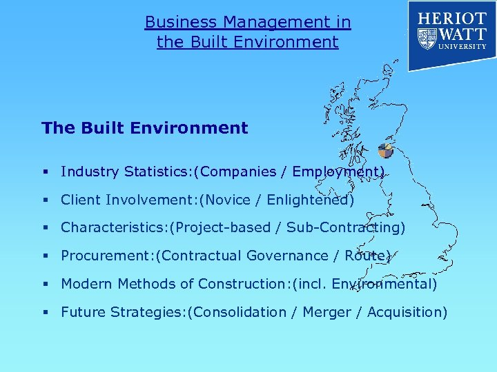 Business Management in the Built Environment The Built Environment § Industry Statistics: (Companies /