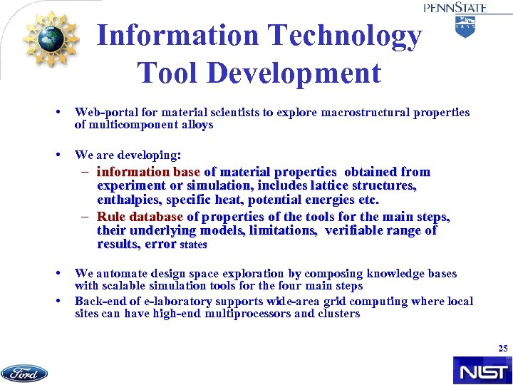 Information Technology Tool Development • Web-portal for material scientists to explore macrostructural properties of