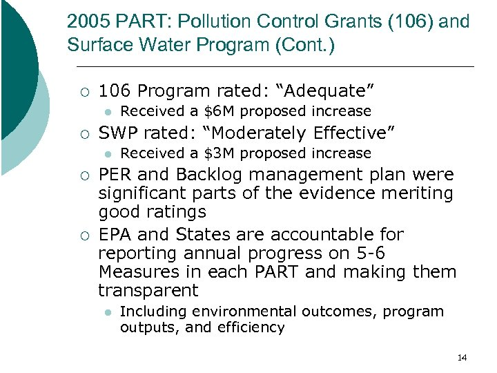 2005 PART: Pollution Control Grants (106) and Surface Water Program (Cont. ) ¡ 106