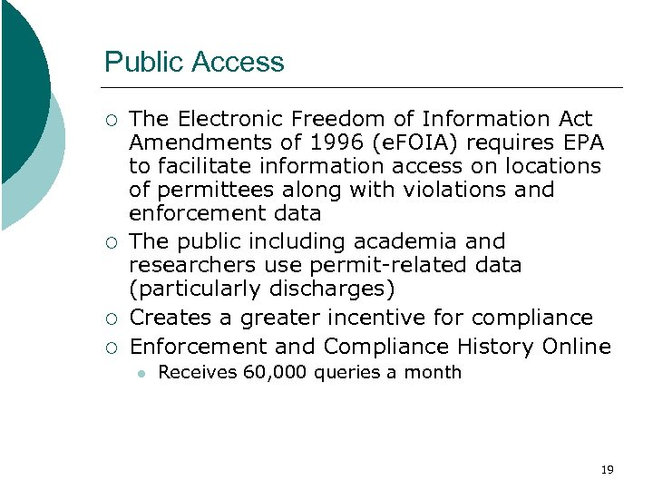 Public Access ¡ ¡ The Electronic Freedom of Information Act Amendments of 1996 (e.