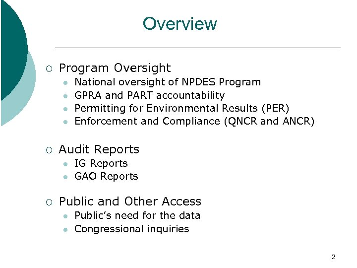 Overview ¡ Program Oversight l l ¡ Audit Reports l l ¡ National oversight