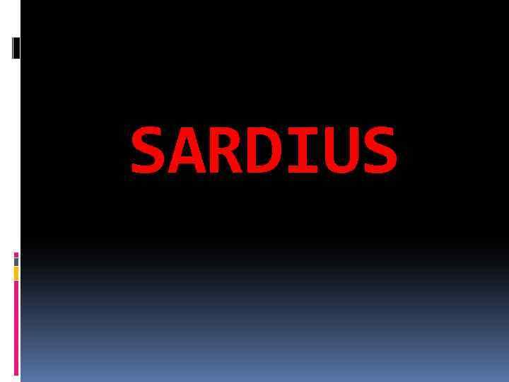 SARDIUS