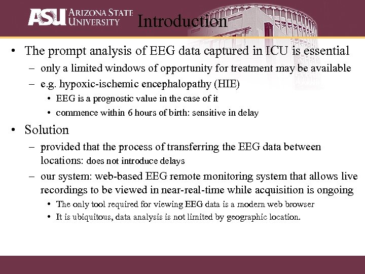 Introduction • The prompt analysis of EEG data captured in ICU is essential –
