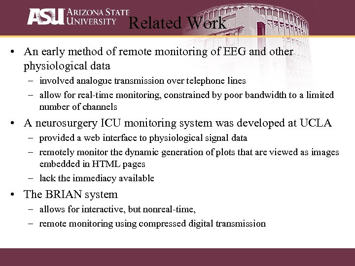 Related Work • An early method of remote monitoring of EEG and other physiological