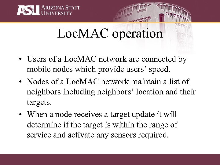 Loc. MAC operation • Users of a Loc. MAC network are connected by mobile