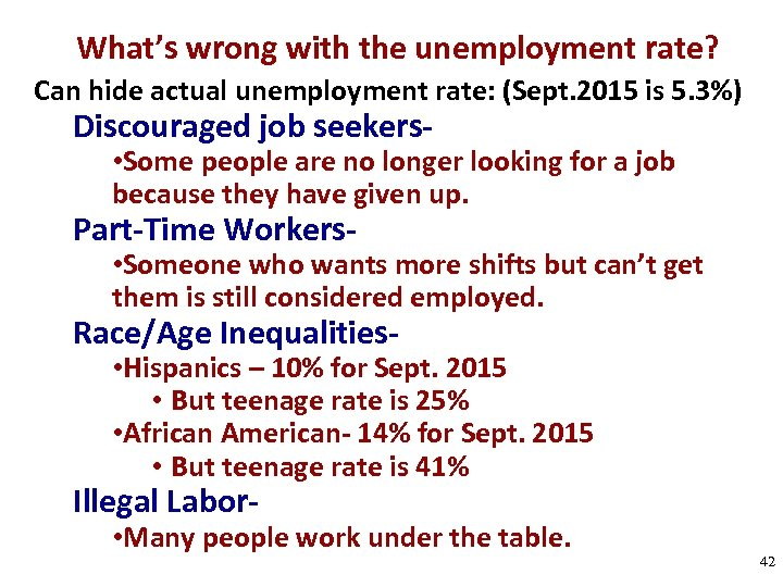 What's wrong with the unemployment rate? Can hide actual unemployment rate: (Sept. 2015 is