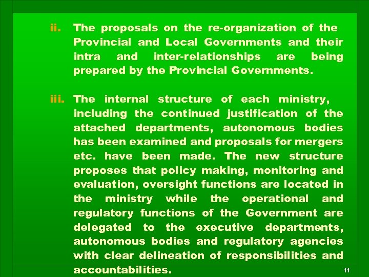 ii. The proposals on the re-organization of the Provincial and Local Governments and their
