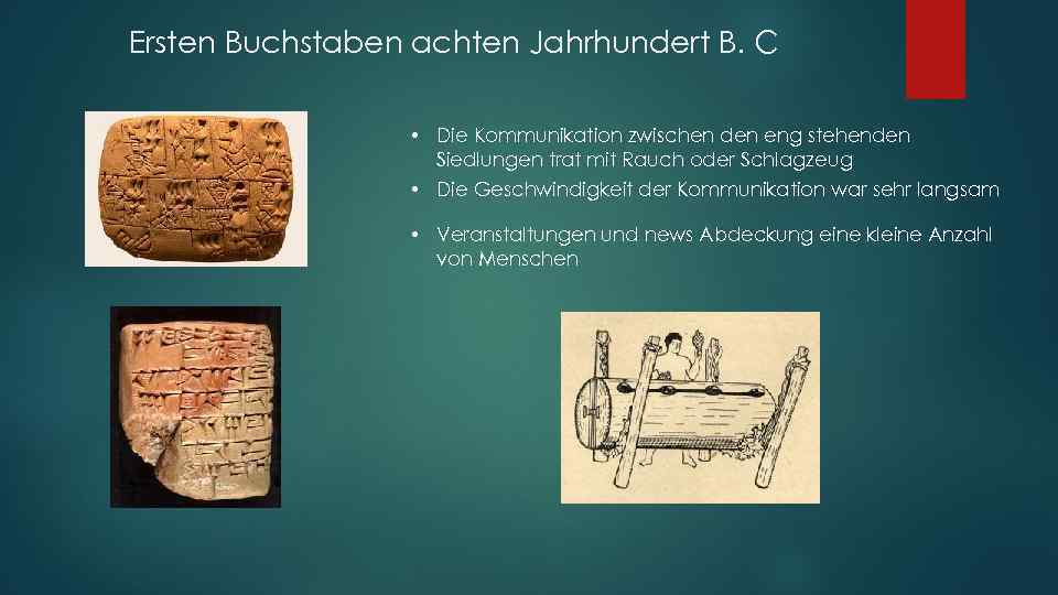 Ersten Buchstaben achten Jahrhundert B. C • Die Kommunikation zwischen den eng stehenden Siedlungen