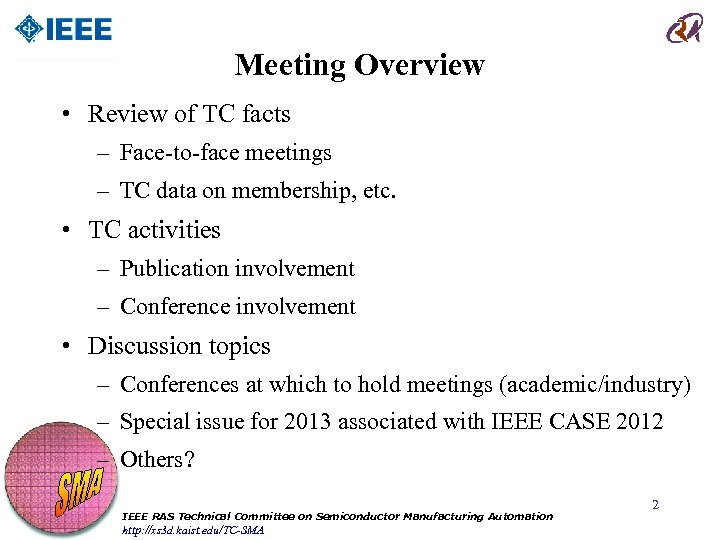 Meeting Overview • Review of TC facts – Face-to-face meetings – TC data on