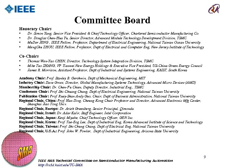 Committee Board Honorary Chairs • • Dr. Simon Yang, Senior Vice President & Chief
