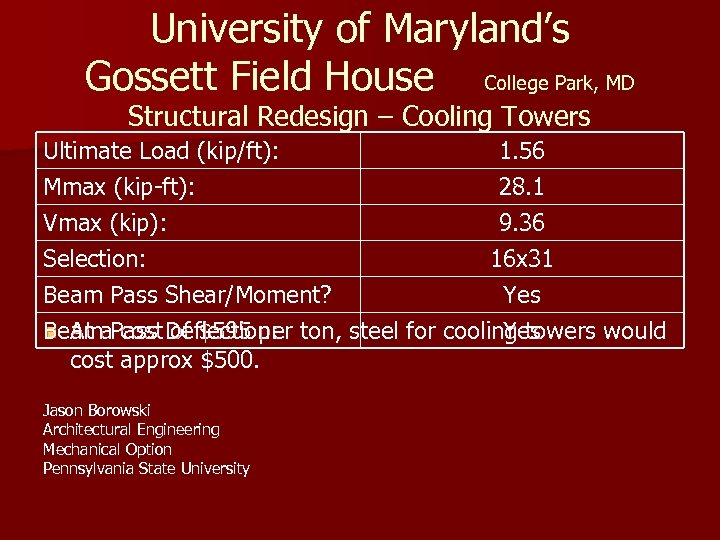 University of Maryland's Gossett Field House College Park, MD Structural Redesign – Cooling Towers